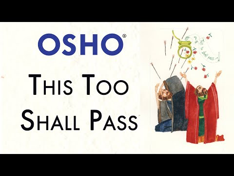 OSHO: This Too Will Pass