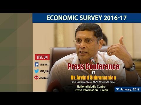 Economic Survey: Press conference by Chief Economic Adviser Dr. Arvind Subramanian