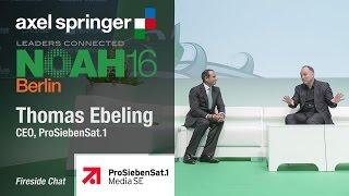 Thomas Ebeling, ProSiebenSat.1 - Fireside Chat - Axel Springer NOAH16 Berlin