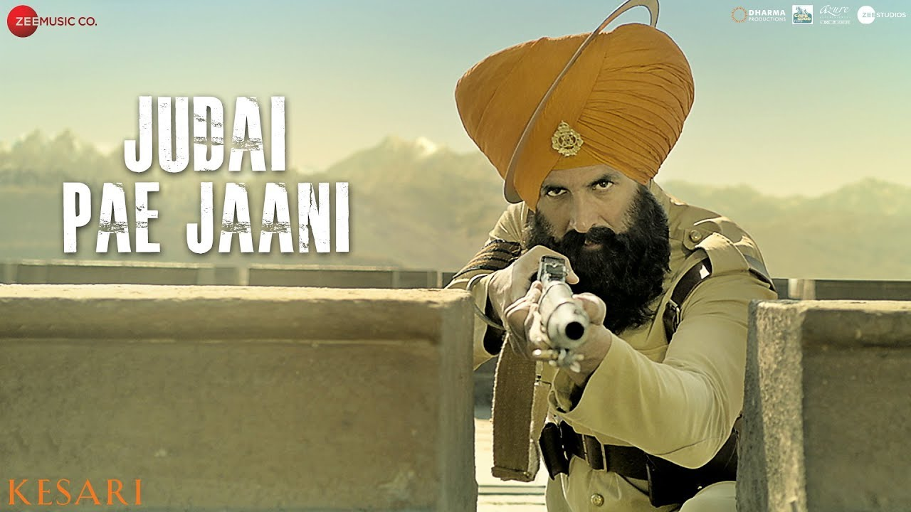 Judai Pae Jaani | Kesari | Akshay Kumar & Parineeti Chopra | Yuvraj Hans