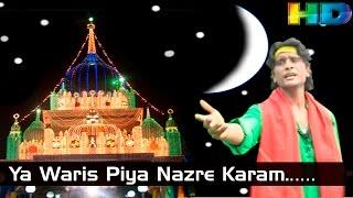 Ya Waris Piya Nazre Karam || New Waris Piya Songs || HD || 2015 || Waris Ke Ghulam