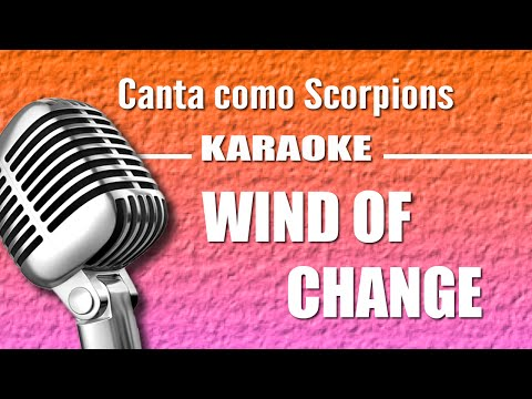 Scorpions - Wind Of Change - Karaoke