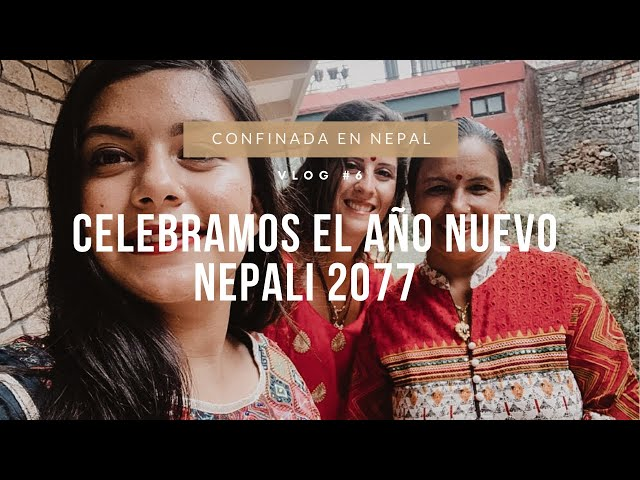 VLOG #6 Celebramos el año nuevo Nepali 2077🇳🇵