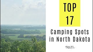 Amazing Camping Spots iฑ North Dakota. TOP 17