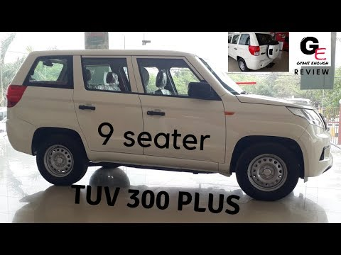2018 Mahindra TUV 300 Plus P4 | 9 seater | most detailed review | features | mileage | specs !!!