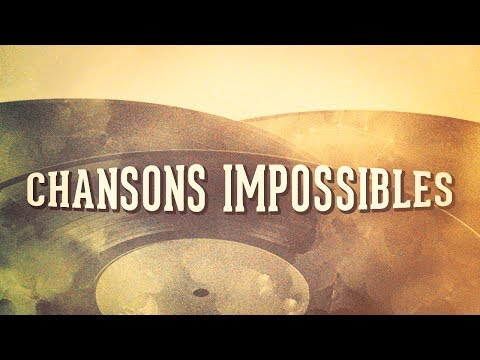Chansons impossibles, Vol. 1 (Compilation)