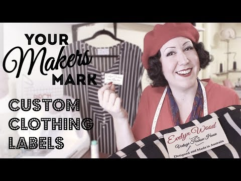 YOUR MAKERS MARK - How And Why Make Your Own Custom Clothing  Labels To Sew In The Clothes You Make!