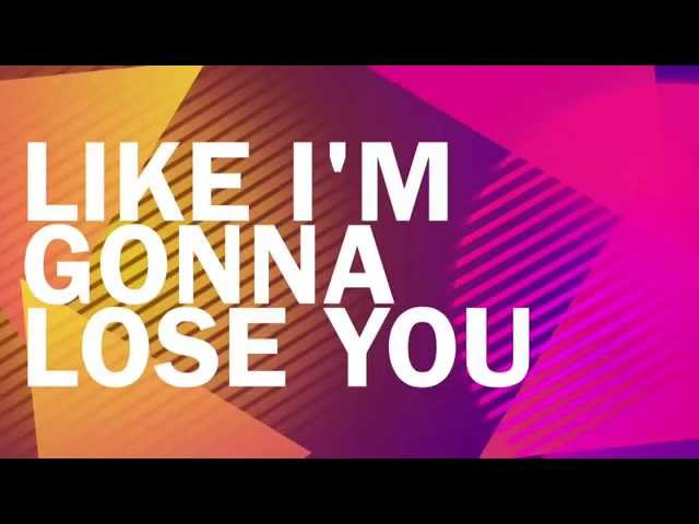 Like I'm Gonna Lose You - Meghan Trainor ft. John Legend (Lyrics)