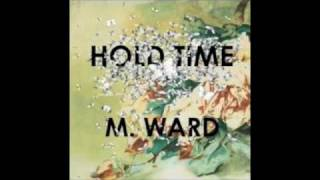 Watch M Ward Shangrila video