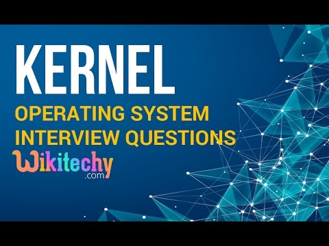 what is kernel in OS | Operating System Interview Questions and Answers | OS Interview Questions