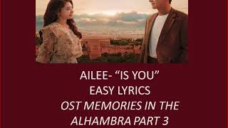 "Ailee - ""Is You"" Easy Lyrics OST Memories Of The Alhambra Part3"