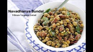 Navadhanya Sundal   9 bean salad   South Indian Navratri Sundal recipe   sundal recipe