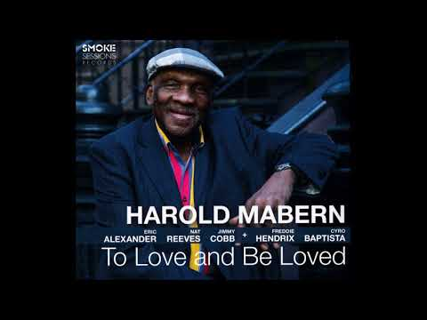 Harold Mabern - To Love And Be Loved (2017 Smoke Sessions)