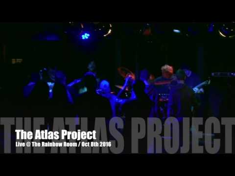 The Atlas Project / Live @ The Rainbow Room