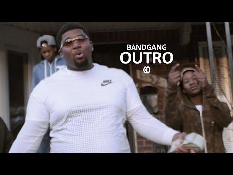 """BandGang - """"Outro"""""""
