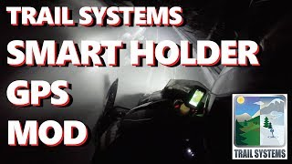 TRAIL SYSTEMS SMART HOLDER iPHONE GPS MOUNTS | SNOWMOBILE | MOD HACK 2016