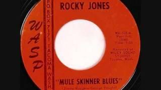 Rocky Jones, Mule Skinner Blues