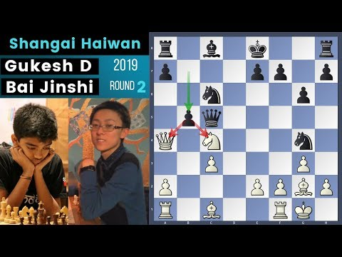 Sharp! - Gukesh vs Bai Jinshi | Shanghai Haiwan Cup 2019