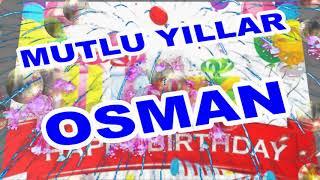 İyi ki Doğdun Osman İsme Özel Komik Doğum Günü Şarkısı