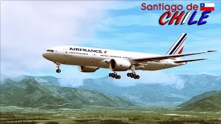 ✈ |FSX| Air France 777-200 Scenic Approach to Santiago, Chile ✈