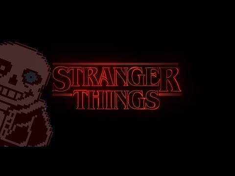 Stranger Things (Megalovania Remix)