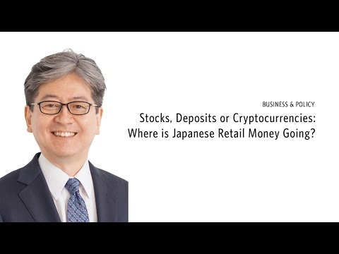 Stocks, Deposits or Cryptocurrencies: Where is Japanese Retail Money Going?
