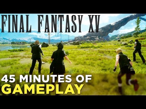 [Final Fantasy XV] Final Fantasy XV — First 45 Minutes of SPOILER-FREE Gameplay!