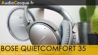 Bose QuietComfort 35 - Unboxing et Test [FR] - La nouvelle référence en Bluetooth ?