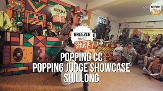 Crazy Popping Judge Showcase - POPPIN CC | SHILLONG | Breezer Vivid Shuffle