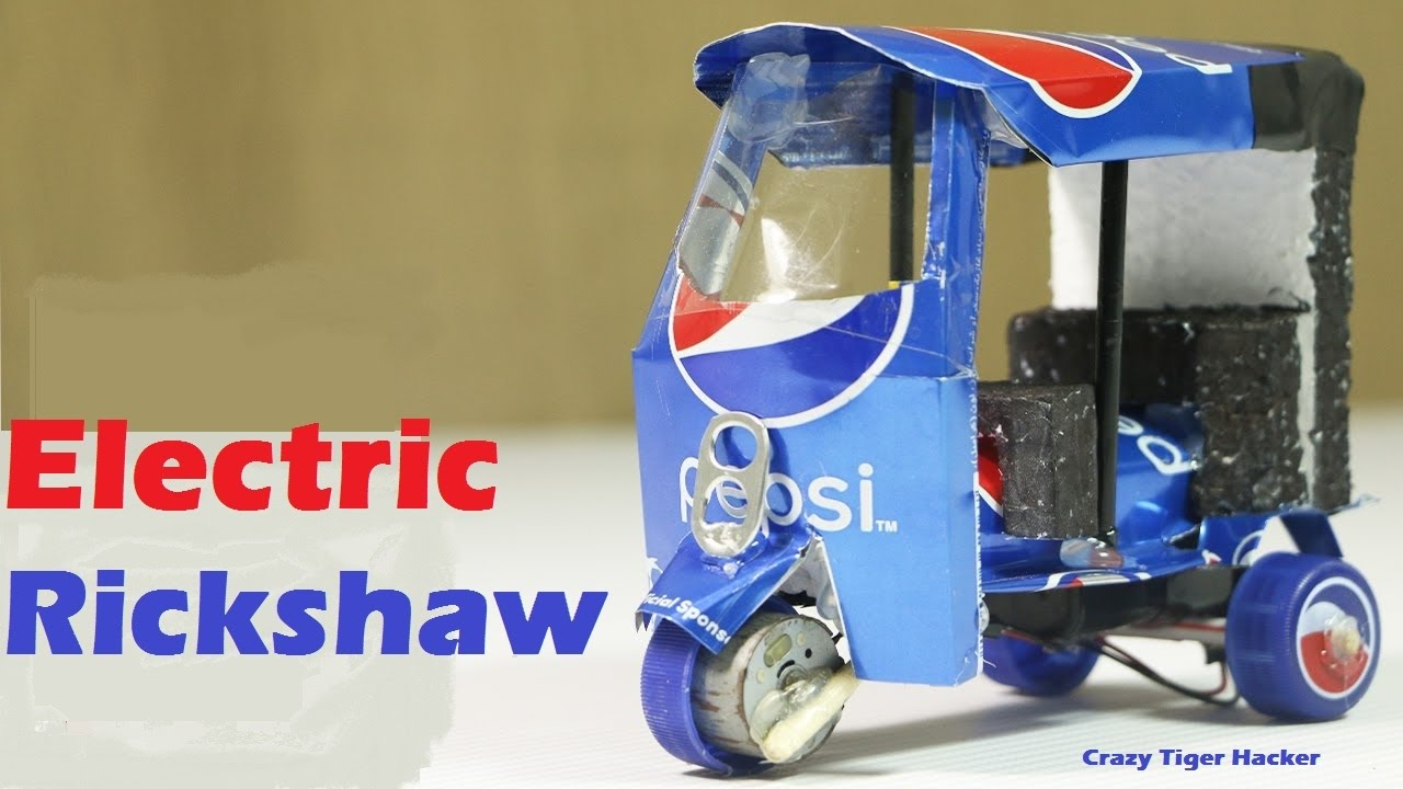 Download How To Make An Electric Rickshaw at home Using Pepsi Cans . Easy Way