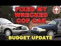 Fixed my wrecked cop car in 1 week. Crown Victoria Police Interceptor Budget Update