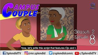 CAMPUS COUPLE S2 EP8 (Splendid TV) (Splendid Cartoon)