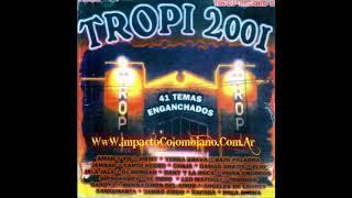 Tropitango Bailable Enganchados 2001