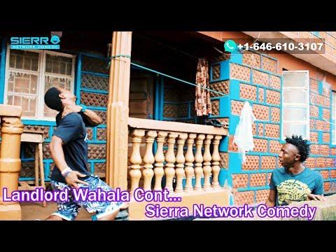 Landlord Wahala Cont  Sierra Network Comedy  Sierra Leone