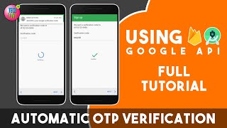 Automatic OTP Verification for Firebase Phone Authentication - 2021 | Google SMS User Consent API