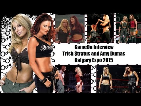 GameOn Interview - Trish Stratus and Amy Dumas - Calgary Expo 2015