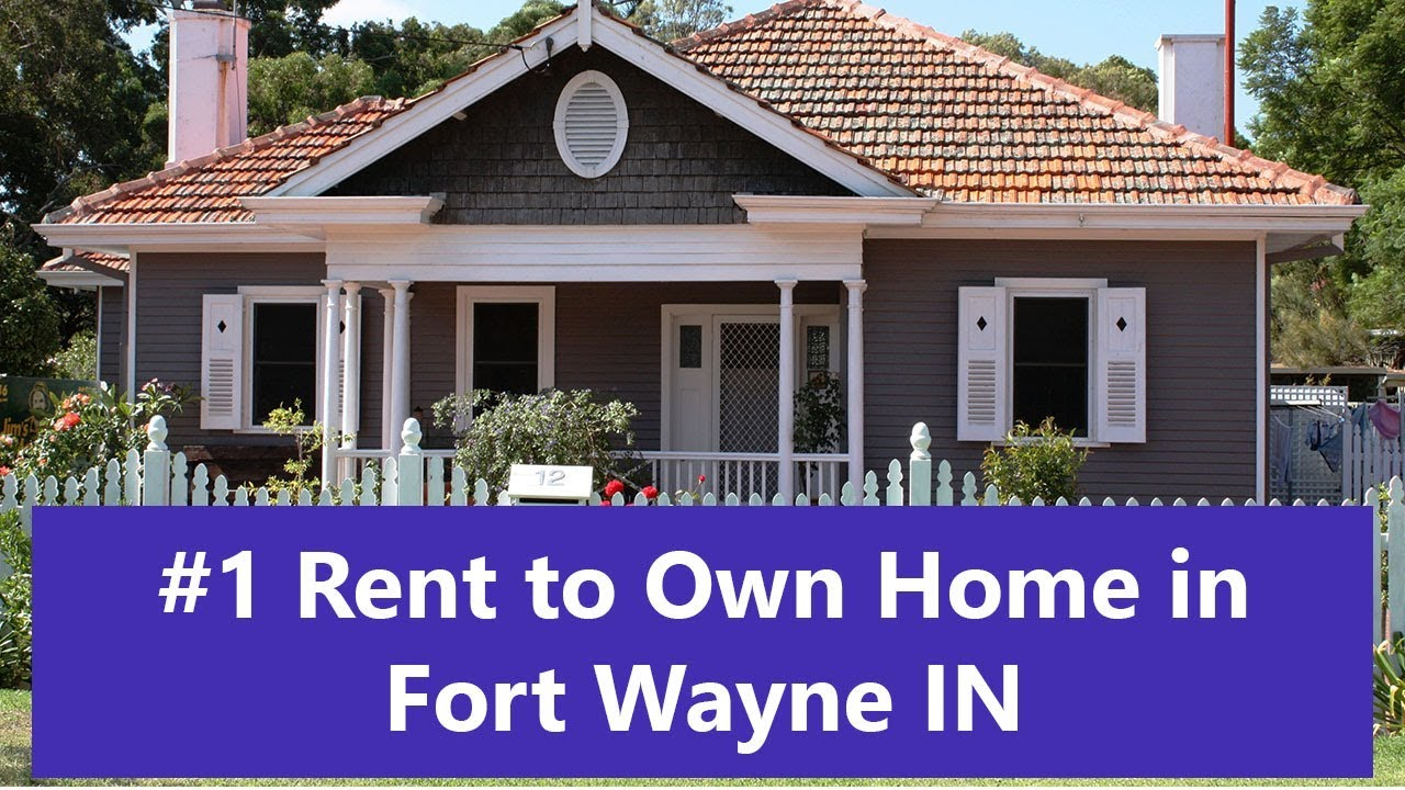 Rent To Own Homes In Fort Wayne In Youtube