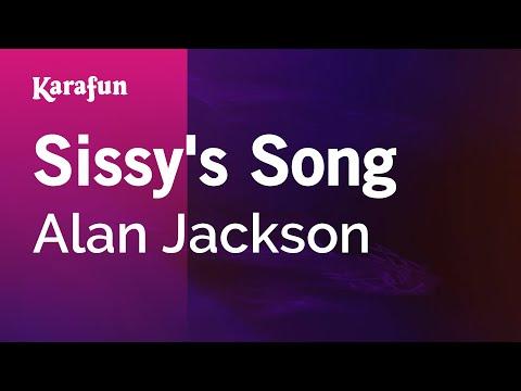 Karaoke Sissy's Song - Alan Jackson *