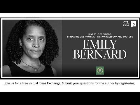 Los Angeles Times Ideas Exchange presents author Emily Bernard