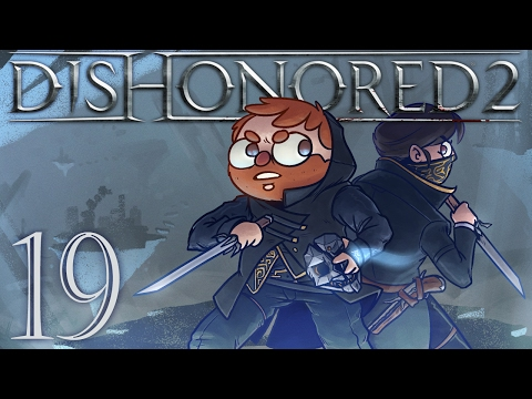Dishonored 2 [Part 19] - The Royal Conservatory