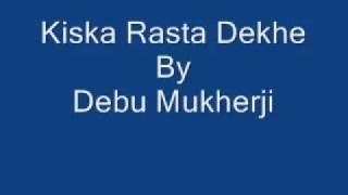 Kiska Rasta Dekhe (www.k4kishore.com)