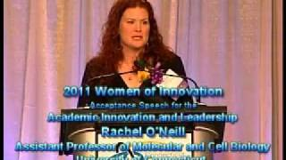 Rachel O'Neill - 2011 Women of Innovation - Award Acceptance Speech