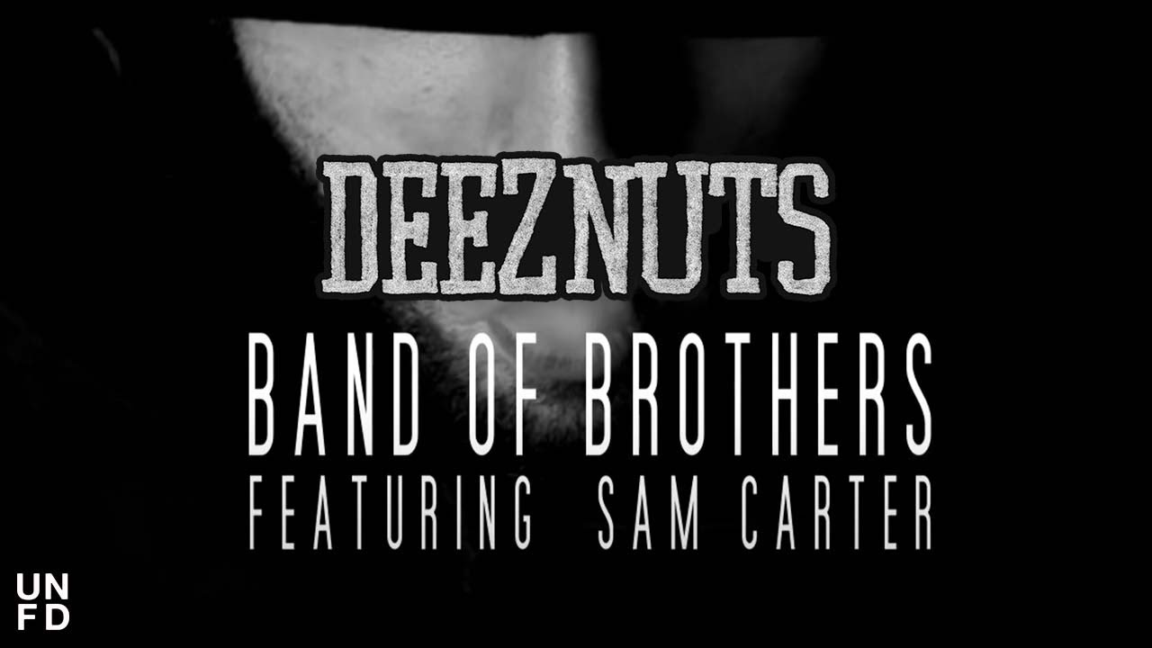 Deez Nuts Band Of Brothers