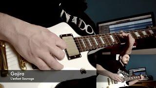 L'enfant Sauvage - Gojira - Guitar Cover [HQ]