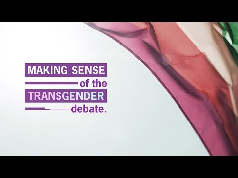 Making Sense of the #Transgender Debate