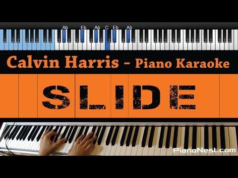 Calvin Harris - Slide (feat. Frank Ocean & Migos) - LOWER Key (Piano Karaoke / Sing Along)