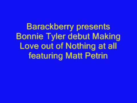 Bonnie Tyler Making Love out of Nothing at all-2015 ft Matt Petrin