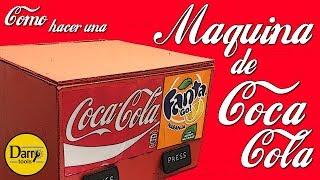 DIY | MAQUINA DE COCA COLA