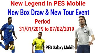 New Legends Box Draw & New Event Details : Upcoming Today In PES 2019 Mobile|| PES Galaxy Mobile