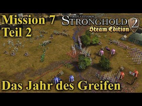 Das Jahr des Greifen - Mission 7 - Teil 2 | Stronghold 2 Steam Edition | Let's Play (German)